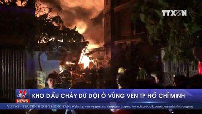 Kho dầu cháy dữ dội ở vùng ven TP Hồ Chí Minh