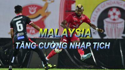 Hướng đến World Cup 2022, Malaysia thúc đẩy việc nhập quốc tịch cầu thủ châu Phi