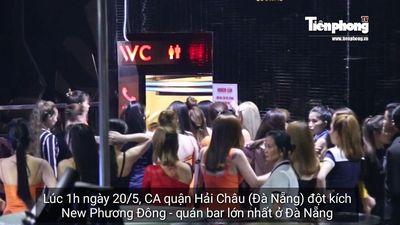 Bên trong quán bar lớn nhất Đà Nẵng khi công an 'đột kích' lúc nửa đêm