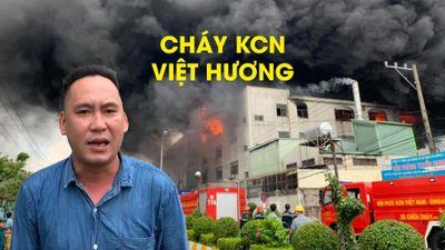 Phóng viên Thanh Niên tường thuật từ đám cháy cực lớn ở KCN Việt Hương, Bình Dương