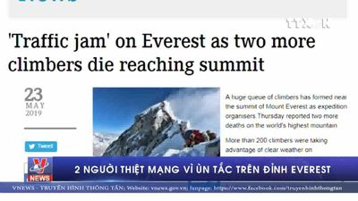 2 người thiệt mạng vì ùn tắc trên đỉnh Everest