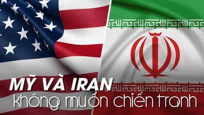 Cả Mỹ lẫn Iran đều nói không muốn chiến tranh