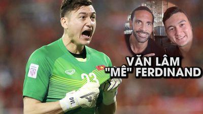 Văn Lâm 'mê tít' Ferdinand và đây là lý do