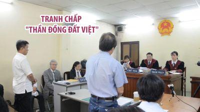 Nguyên đơn và bị đơn nói gì về vụ tranh chấp 'Thần đồng Đất Việt'?
