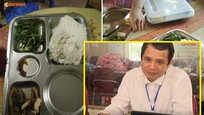 Vì sao Hiệu trưởng bớt xén phần ăn học sinh ở Sơn La phải nộp lại 300 triệu?