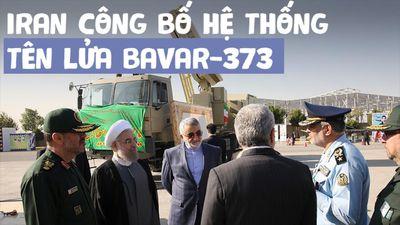 Iran công bố hệ thống tên lửa phòng không nội địa 'ngang cơ' tên lửa Nga, Mỹ