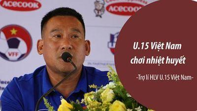 Tai sao U.15 Việt Nam vẫn chưa gắn kết?