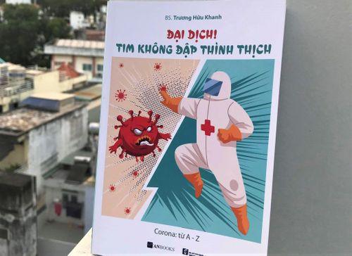 Bác sĩ Trương Hữu Khanh: 'Đại dịch! Tim không đập thình thịch'