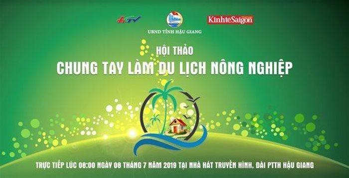 Báo TBKTSG: TBKTSG và Hậu Giang tổ chức hội thảo 'Chung tay làm du lịch nông nghiệp'